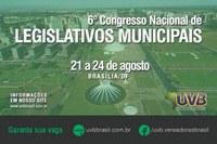 6º CONGRESSO NACIONAL LEGISLATIVOS MUNICIPAIS